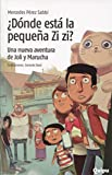 img - for  D nde est  la peque a Zi zi? : una nueva aventura de Joli y Marucha book / textbook / text book
