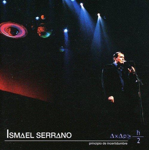 Ismael Serrano - Principio De Incertidumbre By Ismael Serrano (2007-12-21) - Zortam Music