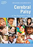 BREWIS LINDSAY Including Children With Cerebral Palsy in the Foundation Stage (Inclusion)