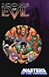 Masters Of The Universe: Icons Of Evil (Masters of the Universe (MVCreations)) (0974800805) by Kirkman, Robert