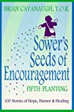 Sower's Seeds of Encouragement: Fifth Planting