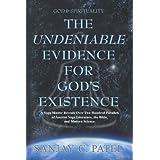 God & Spirituality - The Undeniable Evidence for God's Existence ~ Sanjay Patel
