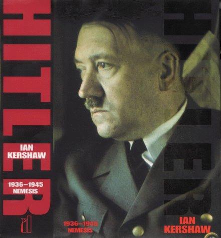 Hitler 1936 To 1945 Nemesis (Allen Lane History)
