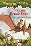 Dinosaurs Before Dark (Magic Tree House, No. 1) (0679824111) by Mary Pope Osborne