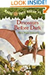 Dinosaurs Before Dark (Magic Tree Hou...