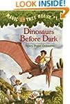 Magic Tree House #1: Dinosaurs Before...