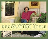 img - for Kitty Bartholomew's Decorating Style : A Hands-On Approach to Creating Affordable, Beautiful, and Comfortable Rooms book / textbook / text book