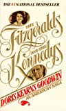 The Fitzgeralds and the Kennedys (0312909330) by Goodwin, Doris Kearns