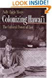 Colonizing Hawai'i: The Cultural Powers of Law
