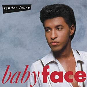 babyface tender lover
