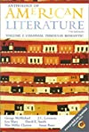 Anthology of American Literature : Colonial Through Romantic