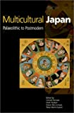 img - for Multicultural Japan: Palaeolithic to Postmodern (Contemporary Japanese Society) book / textbook / text book