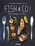 Fish & Co ! [� la plancha et au four...]