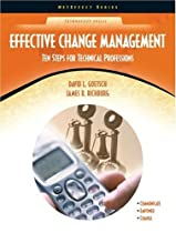 Effective Change Management: Ten Steps for Technical Professions (NetEffect Series)