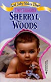 And Baby Makes Three: First Trimester (By Request 3's) (0373201605) by Woods, Sherryl