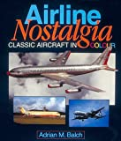 Image of Airline Nostalgia: Classic Aircraft in Colour