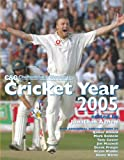 Cricket Year 2005 (Cheltenham and Gloucester)