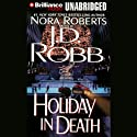 Holiday in Death: In Death, Book 7 Audiobook by J. D. Robb Narrated by Susan Ericksen