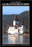 echange, troc Bibliothèque du Voyageur - Le Grand Guide du Rhin 1992