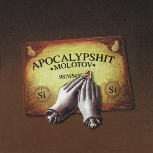 MOLOTOV - Apocalypshit By Molotov (1999-10-04) - Zortam Music