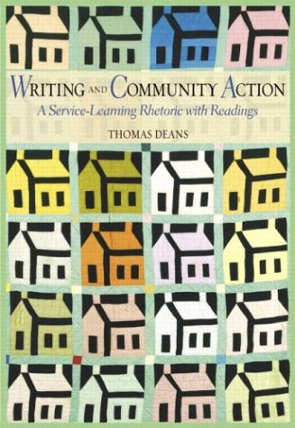 Writing and Community Action: A Service-Learning Rhetoric...