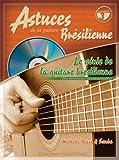 echange, troc Roux - Roux : Génie de la guitare brésilienne (astuces guitare brésilienne vol 3) + 1 CD