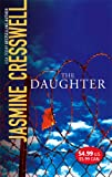 The Daughter (0778323714) by Cresswell, Jasmine