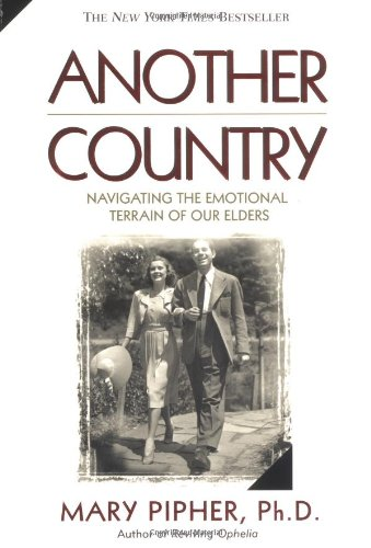Another Country: Navigating the Emotional Terrain of Our...