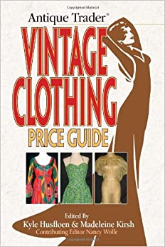 quot antique trader quot vintage clothing price guide co