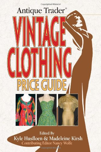 Antique Trader Vintage Clothing Price Guide (Madeleine Clothing compare prices)