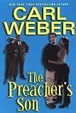 The Preacher's Son (0758207166) by Weber, Carl