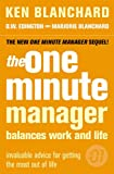 The One Minute Manager Balances Work and Life (0007182112) by Blanchard, Ken