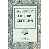20th century literary criticism : a reader