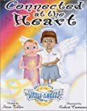 Connected at the Heart (Adventures with Little Angels)