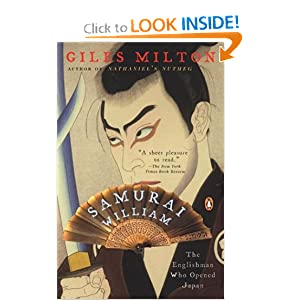 Samurai William: The Englishman Who Opened Japan Giles Milton