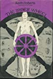 The Inner Wheel (0246639792) by Keith Roberts
