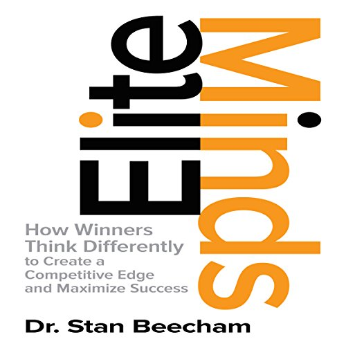 Elite Minds: How Winners Think Differently to Create a Competitive Edge and Maximize Success (Mind Edge Inc compare prices)