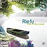 Life is like a Boat♪Rie fu