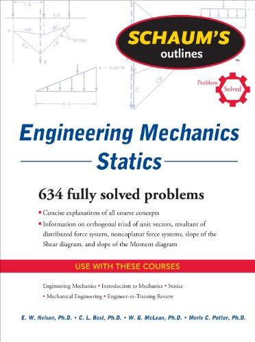 Merle Potter,  William McLean, E. Nelson   Charles Best - Schaum's Outline of Engineering Mechanics: Statics