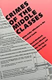 img - for Crimes of the Middle Classes: White-Collar Offenders in the Federal Courts by Mr. David Weisburd (June 26,1991) book / textbook / text book