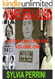 WOMEN SERIAL KILLERS OF THE 20th CENTURY VOLUME ONE (FEMALE KILLERS Book 3)