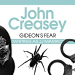 Gideon's Fear: Gideon of Scotland Yard, Book 26 (       UNABRIDGED) by John Creasey Narrated by Barnaby Edwards