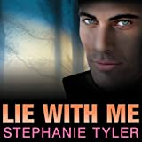 Lie with Me: A Shadow Force Novel, Book 1