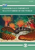 Commercially Important Sea Cucumbers of the World (Fao Species Catalogue for Fishery Purposes)
