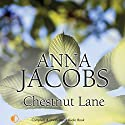 Chestnut Lane Audiobook by Anna Jacobs Narrated by Penelope Freeman