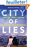 City of Lies : Love, Sex, Death and...
