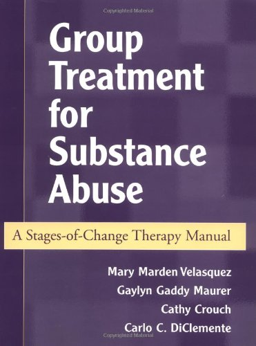 Group Treatment for Substance Abuse: A Stages-of-Change...