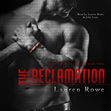 The Reclamation: The Club Trilogy, Book 2 (       UNABRIDGED) by Lauren Rowe Narrated by Lauren Rowe, John Lane