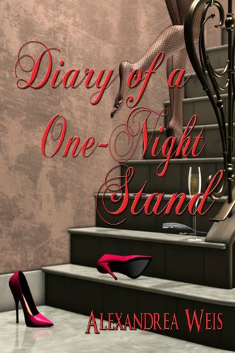 Book: Diary of a One Night Stand by Alexandrea Weis