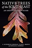 img - for Native Trees of the Southeast book / textbook / text book
